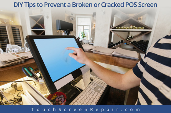 DIY Tips to Prevent a Broken POS Screen