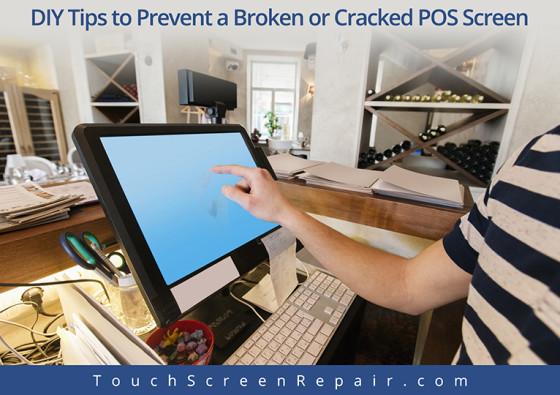 DIY Tips to Prevent a Broken POS Screen