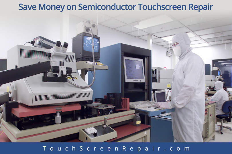 Semiconductor Touch Screen Repair